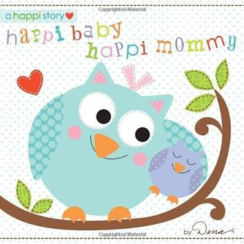 Happi Baby, Happi Mommy Book