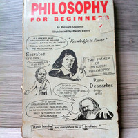 Philosophy for Beginners by Richard Osborne and Illustrated by Ralph Edney 1991