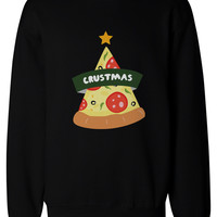 Crustmas Funny Christmas Sweatshirts Holidays Gift Idea For Pizza Lover