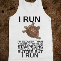 I Run I'm Slow But I Run-Unisex White Tank