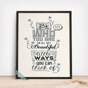 Be Who You Are Print, Typographic Poster, Motivational Art, Inspirational Decor, Home Art, Wall Decor, Livingroom Art, Mothers Day Gift