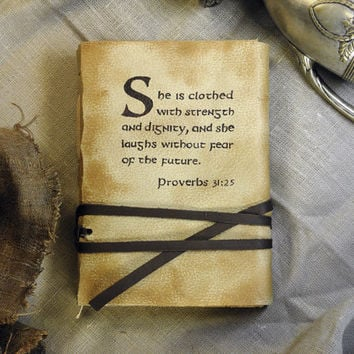 Medieval Leather Journal, Bible Text, Religious Script Notebook, Vintage Style Old Aged Paper, Proverbs 31:25 - She is clothed with strength