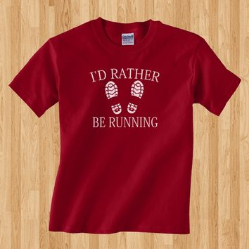 Trendy Pop Culture I'd I would rather be running marathon cardio track field 5k 26.2 hiking jogging  Tee T-Shirt Ladies Youth Adult Unisex