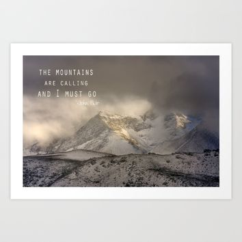 The Mountains are calling, and I must go.  John Muir. Vintage. Art Print by Guido Montañés