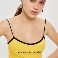 'Cool To Be Kind' Camisole Top - New In Fashion - New In