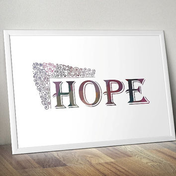 HOPE - motivation - Printable Poster - Digital Art - Download and Print