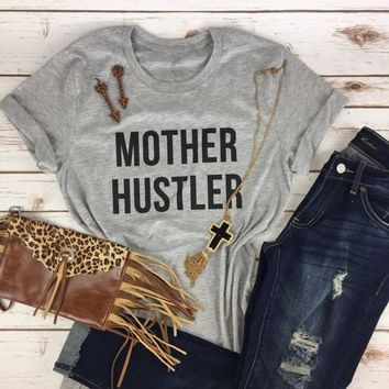 Mother hustler tumblr t shirt TOPS tee women lady gery t-shirts Unisex shirts fashion clothing tshirts graphic tees mom's gift