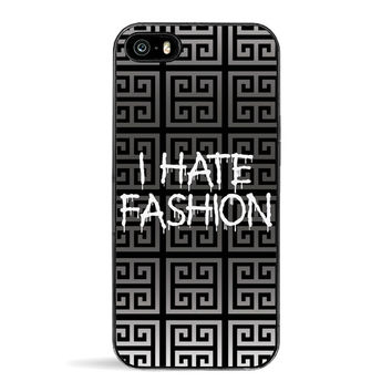 I Hate Fashion iPhone 5/5S Case