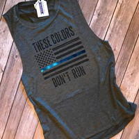 Thin Blue Line These Colors Don't Run Tattered Flag Muscle Tee | Police Wife | Law Enforcement Workout Gear | Police Workout Gear