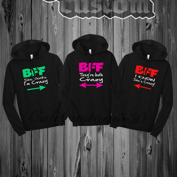 "3 Matching BFF ""She Think I'm Crazy "" , "" I Know She's Crazy "" And "" They're Both Crazy"" Black Hoodies"
