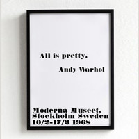 Andy Warhol poster print, typography art, home wall decor, mottos, minimal, famous quote, giclee art, inspirational, all is pretty, pop art