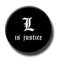 L is Justice - Death Note Pinback Button