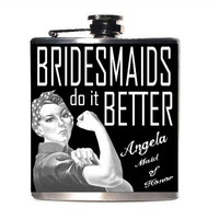 Bridesmaid Gift, Maid of Honor Gift, Wedding Party Flask, Bridesmaids Gifts, Bachelorette Party Gift, Bridal Shower Gift, Rosie the Riverter