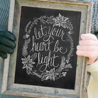 Let Your Heart Be Light - Print