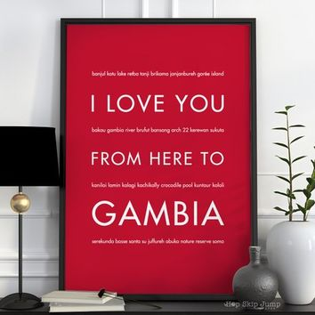 Gambia Art Print, Home Decor, Travel Poster, I Love You From Here To GAMBIA, Shown in Scarlet Red