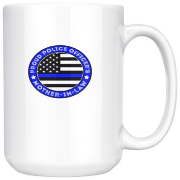 Proud Police Officer's Mother-In-Law Coffee Mug, 15 Ounce
