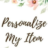 Personalize most items from Creativity Island.