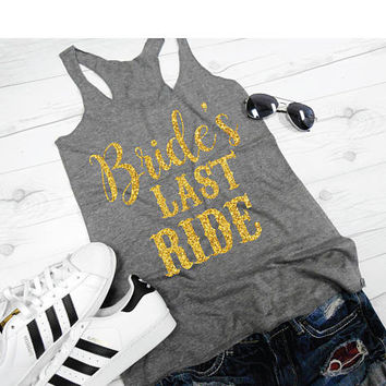 Brides Last Ride Bridal Party Shirts Bridesmaid Gift Shirt Country Bachelorette