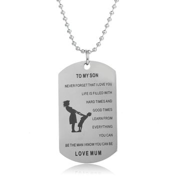 To My Son Learn From Everything You Can Stainless Steel Dog Tag Pendant Necklace Love Mom For Son Man Boy Birth Memorial Jewelry