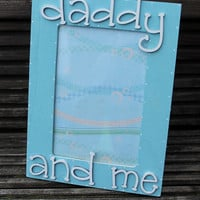 Daddy and Me Wooden Photo Frame