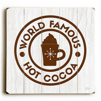 Hot Cocoa by Artist Dave Diller Wood Sign