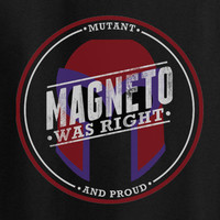 Xmen Magneto was right T-Shirt