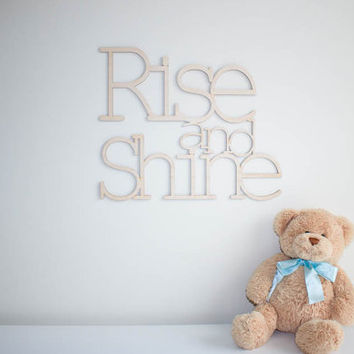 24 Inch tall Rise and Shine wall art wooden wall words carved wooden sign for kids room inspirational art above a crib or bed