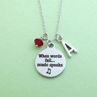 Personalized, Initial, Birthstone, When words fall music speaks, Silver, Necklace, Birthday, Lovers, Best friends, Mom, Sister, Gift