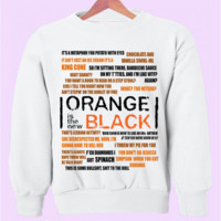 Orange Is The New Black Crewneck