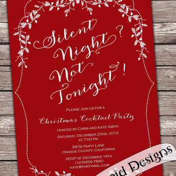 Christmas party Silent night? Not tonight! invitation card printable custom