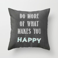 Quote, inspiration chalk board Throw Pillow by Shabby Studios Design & Illustrations ..