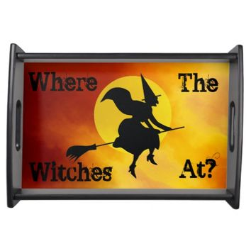 Where the Witches at? Serving Tray