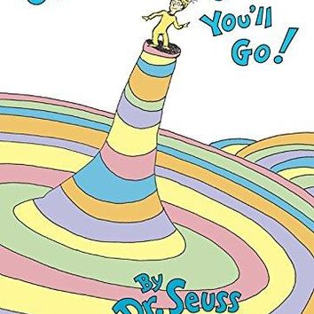 Oh, The Places You'll Go! Hardcover by Dr. Seuss (Author)