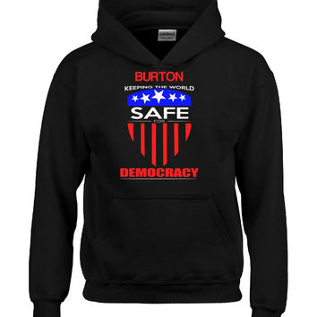 BURTON Keeping The World Safe For Democracy v1 - Hoodie