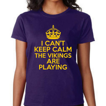 Great Football T Shirt Can't Keep Calm Vikings Are Playing Great Football T Shirt Sunday Funday Shirt Vikings T Shirt