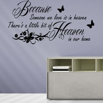 Because Someone We Love is in Heaven Wall Quote for Bedroom Lounge