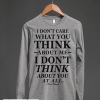 I Don't Care What You Think About Me (Long Sleeve)-T-Shirt