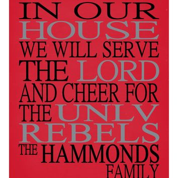 In Our House We Will Serve The Lord And Cheer for The UNLV Rebels Personalized Christian Print - Perfect gift - sports art - multiple sizes