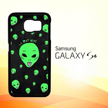 Alien We Out Here X4148 Samsung Galaxy S6 Case
