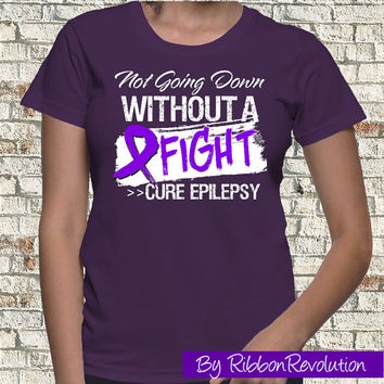 Not Going Down Epilepsy Shirt