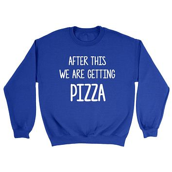 After this we are getting  pizza funny cool trending birthday gift ideas for her for him Sweatshirt