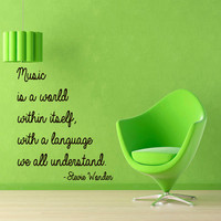 Wall Decals Quote Music Is A World Within Itself Language We All Understand Vinyl Decal Sticker Living Room Interior Design Art Decor KG556