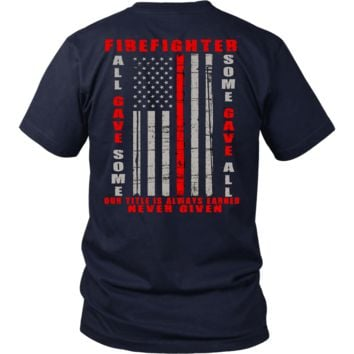 Firefighter Some Gave All