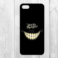 We are all mad here Cheshire Cat Alice in Wonderland case cover for iphone4/4s/5/5s/6/6s/6PLUS/6s plus TQI hwd