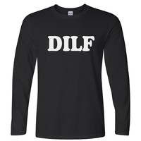 Dilf - Dad i like to f*** adult women's long sleeve shirt