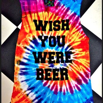 SWEET LORD O'MIGHTY! WISH YOU WERE BEER TANK IN TIEDYE