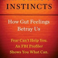 BARNES & NOBLE | Dangerous Instincts: How Gut Feelings Betray Us by Mary Ellen O'Toole, Penguin Group (USA) | Hardcover, NOOK Book (eBook)