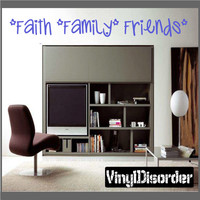 Faith family friends Wall Quote Mural Decal