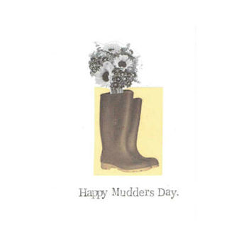 Happy Mudders Day Mother's Day Card | Funny Garden Gardening Humor Flowers Rubber Boots Pun For Mom