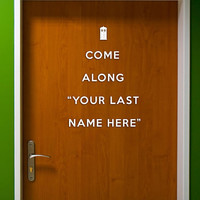 """Come Along """"YOUR LAST NAME Here"""" Doctor Who Door Decal"""